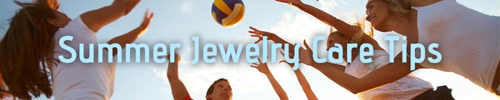 Summer Jewelry Care